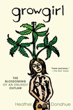 Growgirl- great read about independence