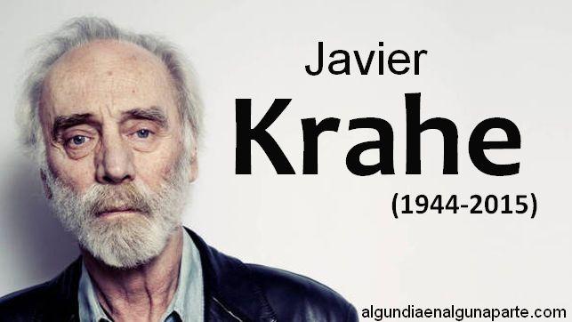 El cantautor madrileño Javier Krahe ha fallecido este domingo 12 de julio de 2015 a los 71 años de edad de un infarto en su casa de Zahara de los Atunes (Cádiz). Krahe era uno de los cantautores de referencia en la escena musical española, símbolo de la libertad de expresión, músico de culto y trovador incansable.