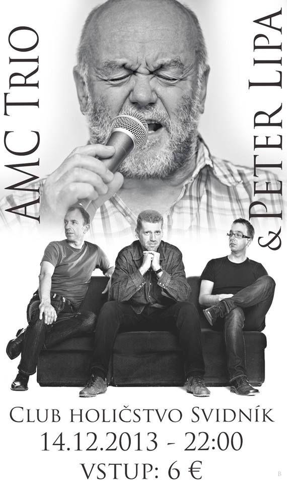 Peter Lipa a AMC Trio v Holičstve - eventari.sk