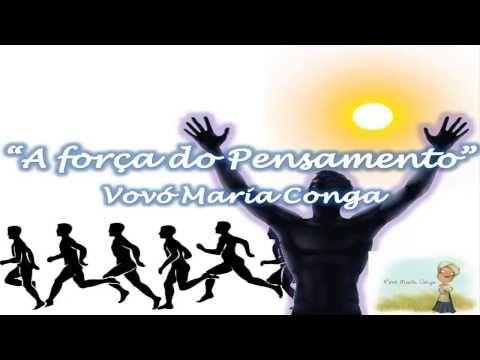 A Força do Pensamento - Vovó Maria Conga - YouTube