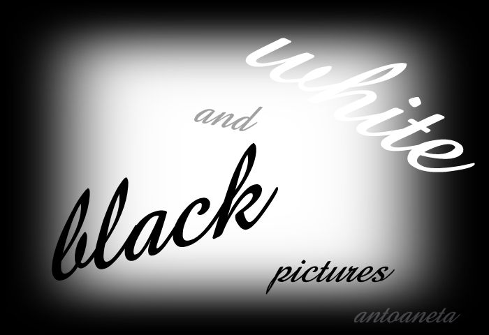 Simple way to find out amazing black white pictures