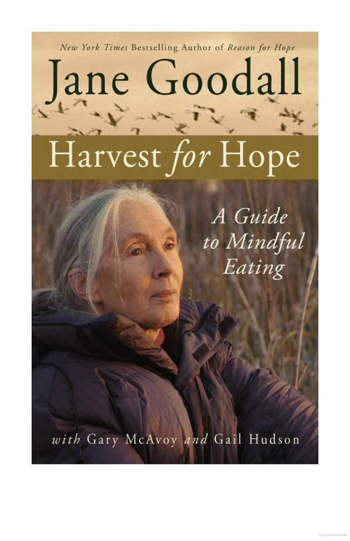 """Harvest for Hope: A Guide to Mindful Eating"" by Jane Goodall (a favorite of staff member Meriwether)"
