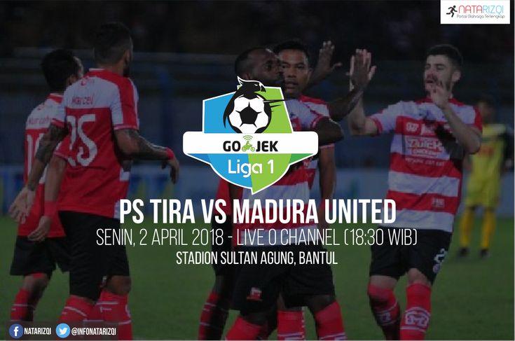 Nonton Live Streaming PS Tira vs Madura United 2 April 2018
