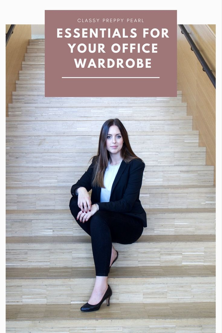 ESSENTIALS FOR YOUR OFFICE WARDROBE - BUSINESS WOMAN