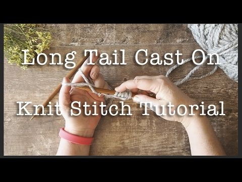 How to Knit: The Knitted Cast On | Knitting Tutorial – YouTube