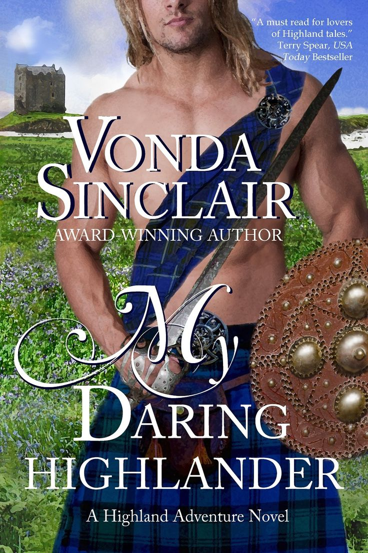 21 best highland and other historical fiction romance images on my daring highlander book 4 in the highland adventure series lady seona captured keegan mackays attention when he first saw her though she is a chiefs fandeluxe PDF
