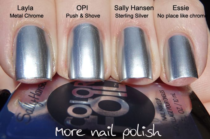 Comparison Swatches: Layla Metal Chrome, OPI Push and Shove, Sally Hansen Sterling Silver, and Essie No Place like Chrome