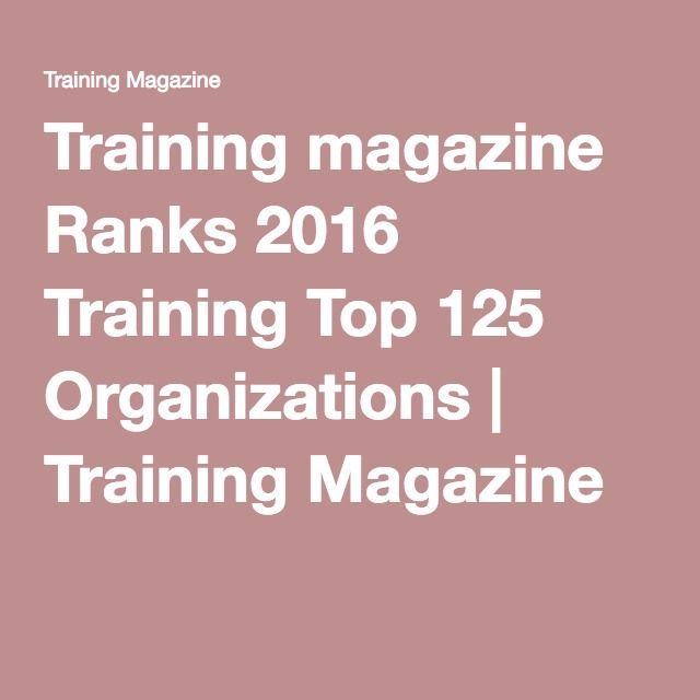 Training magazine Ranks 2016 Training Top 125 Organizations | Training Magazine