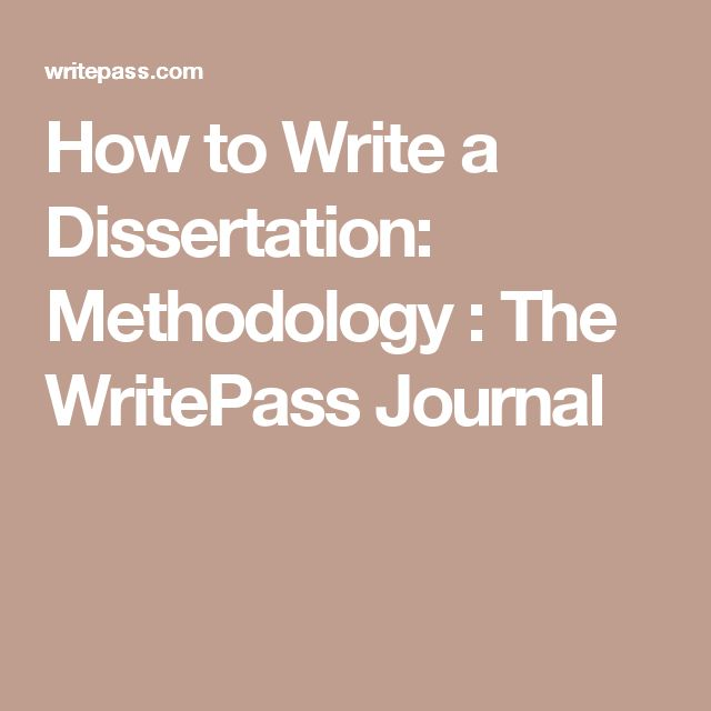 how to write a methodology for a dissertation The dissertation methodology chapter is the segment of a piece of scientific work that includes a set of scientific algorithms the writer uses these to achieve the desired aim and drive of the research methodology dissertation.