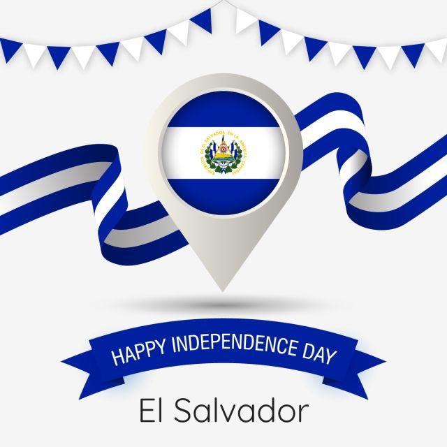 El Salvador El Dia De La Independencia Con Estilizada Ilustracion De Pin De La Bandera De Pais El Salvador Feliz Dia De La Independencia Bandera Png Y Vector Independence Day Happy