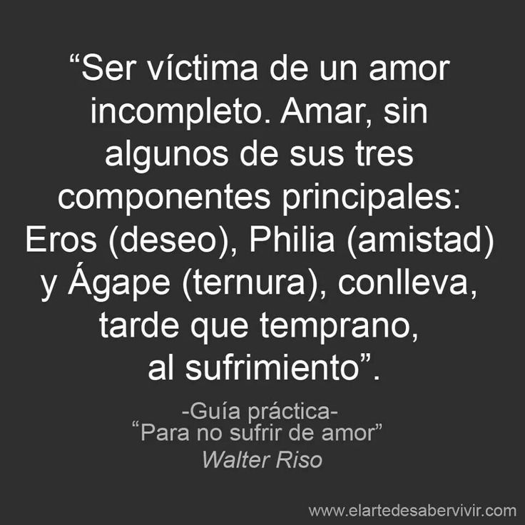 Citas en español :) walter riso