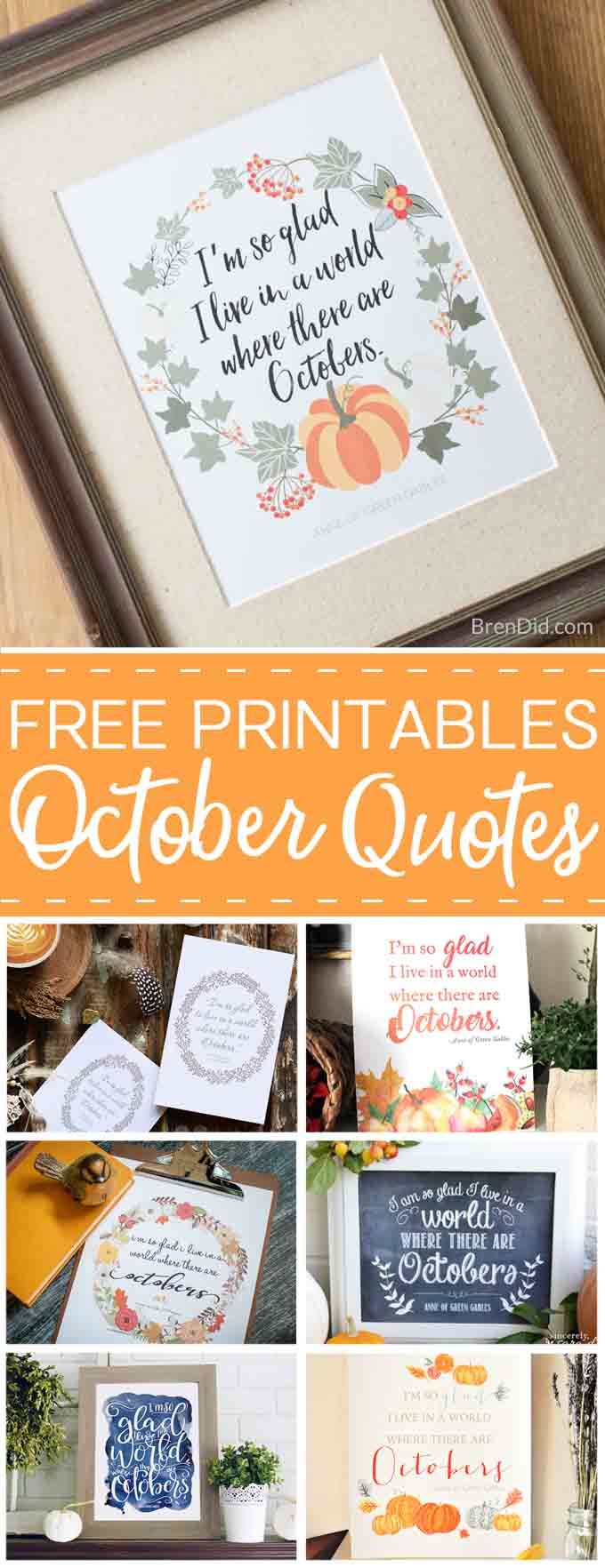 Free Printable Fall Quote:  I'm so glad I live in a world where there are Octobers , Anne of Green Gables, favorite fall quotes, fall print, free fall printable #streamteam