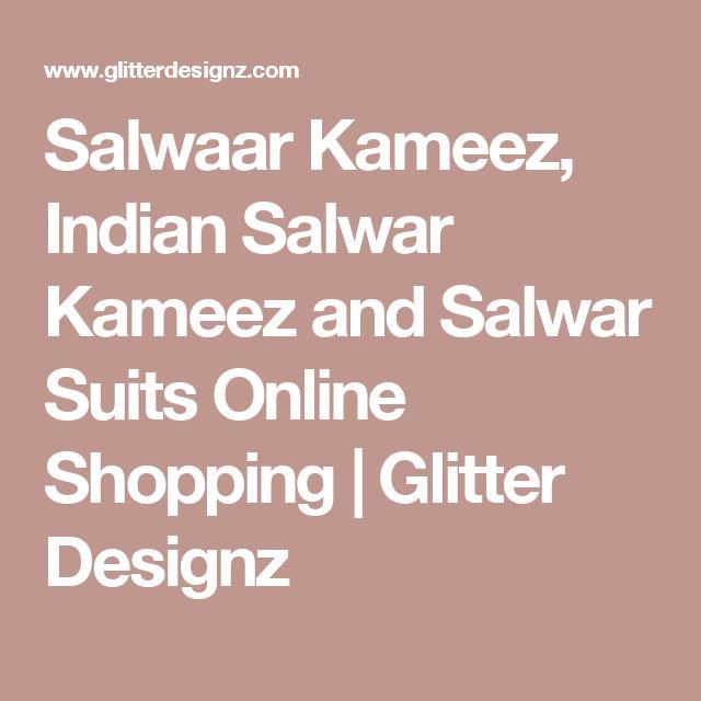 Salwaar Kameez, Indian Salwar Kameez and Salwar Suits Online Shopping | Glitter Designz