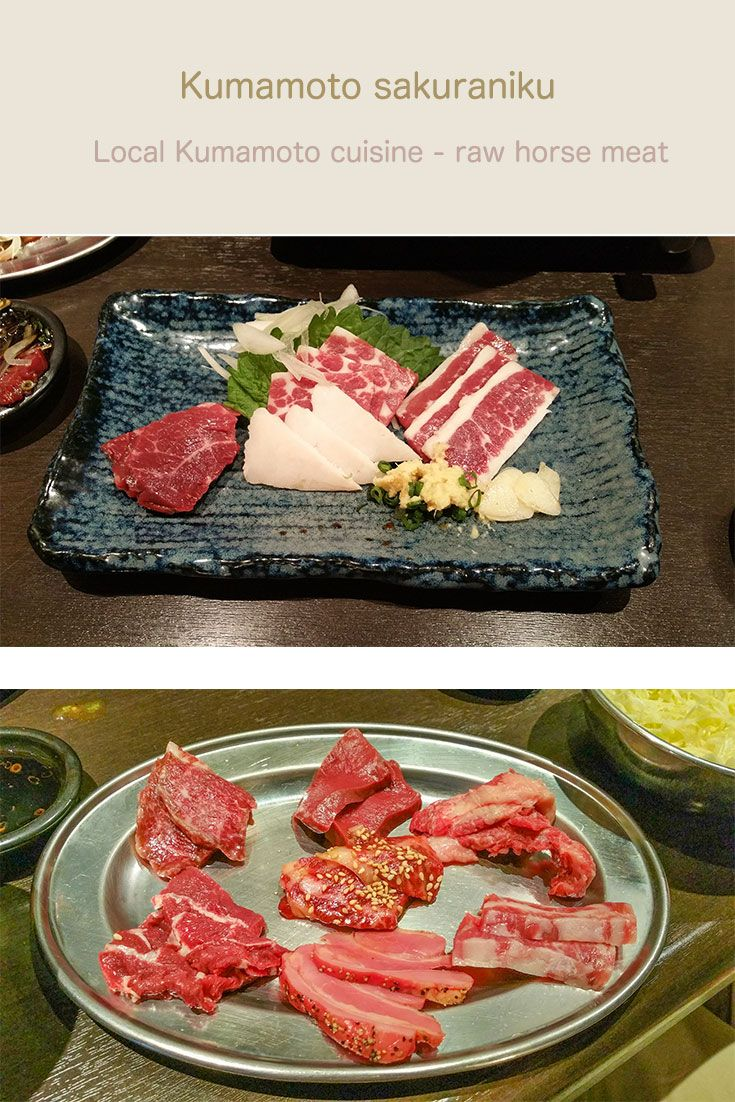 Kumamoto raw horse meat. I may have even tried this ....once !