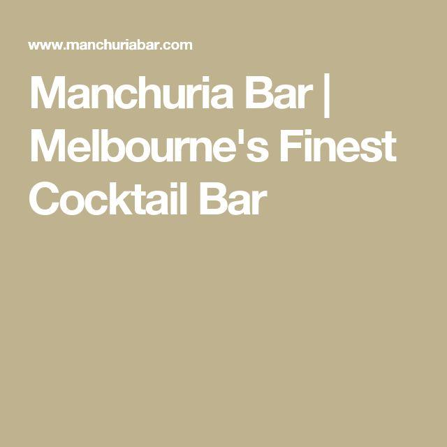 Manchuria Bar   Melbourne's Finest Cocktail Bar