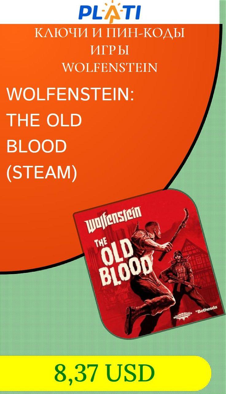 WOLFENSTEIN: THE OLD BLOOD (STEAM) Ключи и пин-коды Игры Wolfenstein