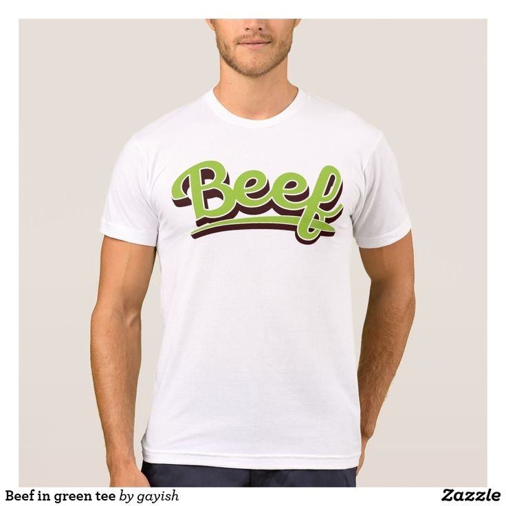 Beef in green t-shirt.  #beef #slang #text #illustration #tshirt #shirts #muscles #humour #green #sporty