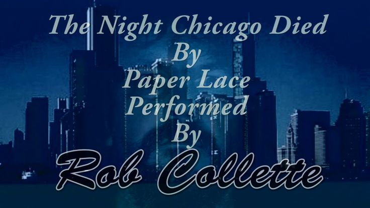 The night Chicago died cover by Rob Collette