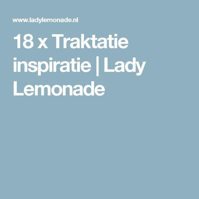 18 x Traktatie inspiratie | Lady Lemonade