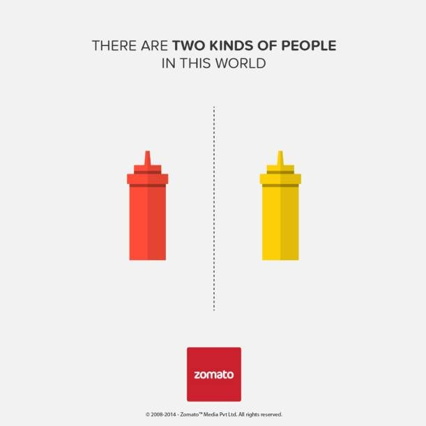 two kinds of people in this world - ad by Zomato - ketchup or mustard