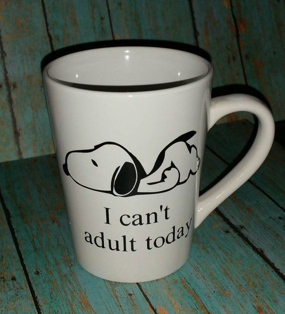 snoopy mug,coffee cup, i can't adult today, snoopy, i can't adult today mug,/coffee mug/adulting mug/mom mug/birthday gift