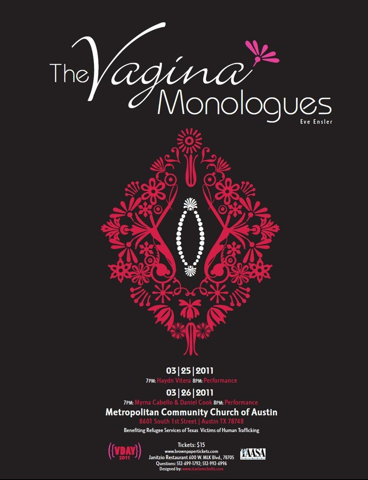 Remarkable, against vagina monologues
