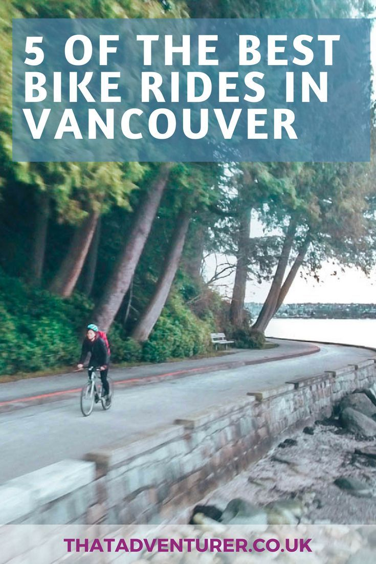 5 Of The Best Bikes Rides In Vancouver Canada Travel Canadian