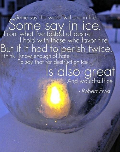 Poem Analysis: Fire and Ice by Robert Frost