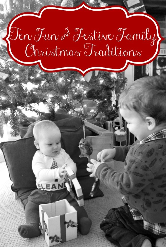 Ten Fun and Festive Family Christmas Traditions to start with your family. #holiday #Christmas #family