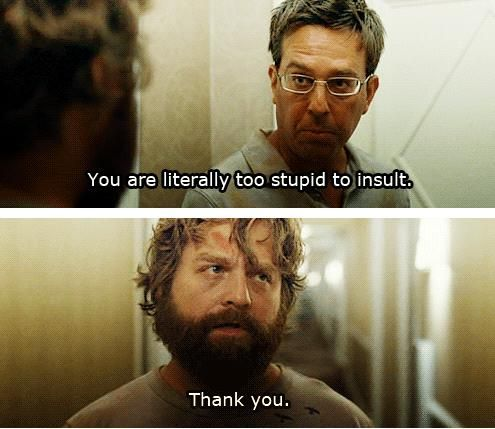 One of my favorite quotes from the Hangover