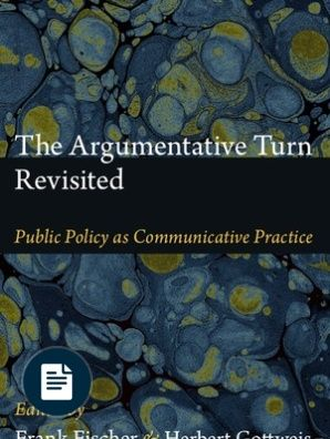 The Argumentative Turn Revisited: Public Policy as Communicative Practice