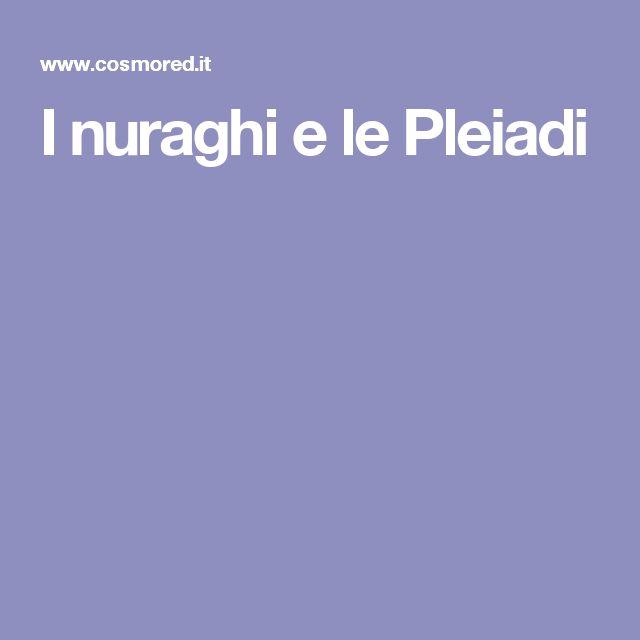 I nuraghi e le Pleiadi
