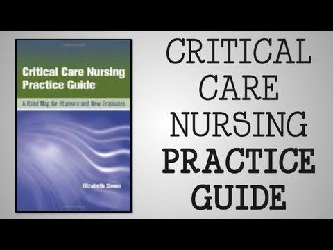 Book Review | Critical Care Nursing Practice Guide - YouTube