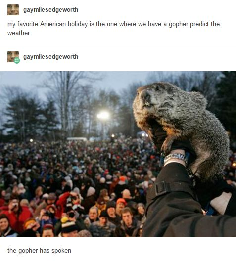 """Actually, it's called """"Groundhog Day"""" but okay"""