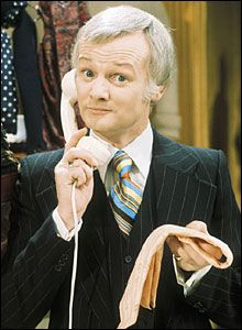 Mr. Humphries in Are You Being Served?  He was a bit of a pansy, but so funny...