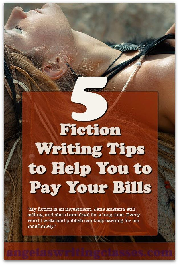 When you write fiction, you're entertaining your readers. You're aiming for an emotional effect on them. 5 Fiction Writing Tips to Help You to Pay Your Bills