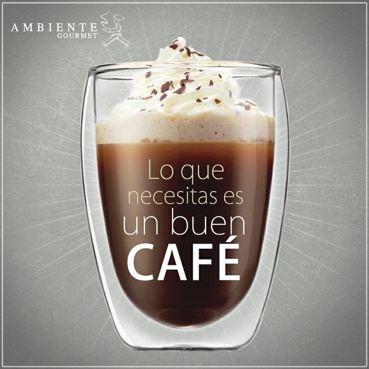 Lo que necesitas es un buen café. #SencillamenteDelicioso