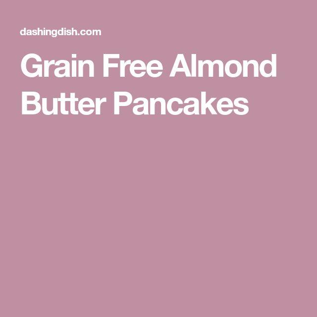 Grain Free Almond Butter Pancakes