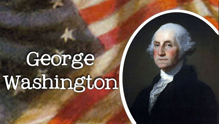 Biography of George Washington for Kids: Meet the American President - F...