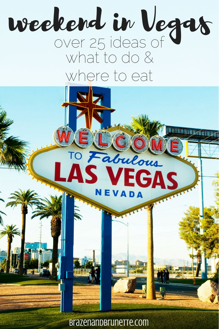 What to do on a long weekend in Las Vegas and what to wear for a weekend in Vegas. Vegas itinerary for first timers. Vegas for 20 year olds | brazenandbrunette.com