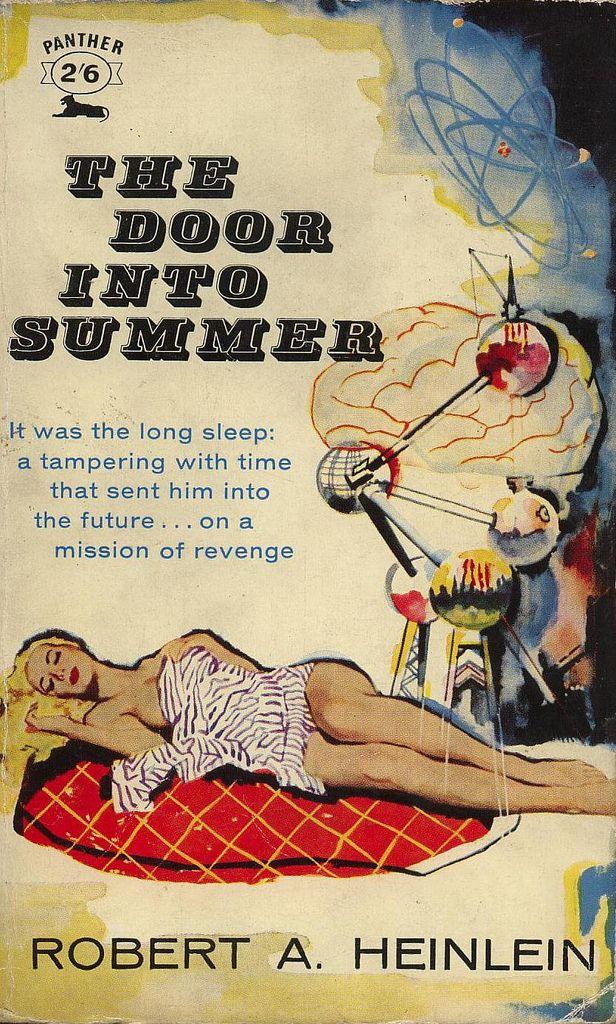 Robert A. Heinlein - The Door Into Summer   by qualityapeman