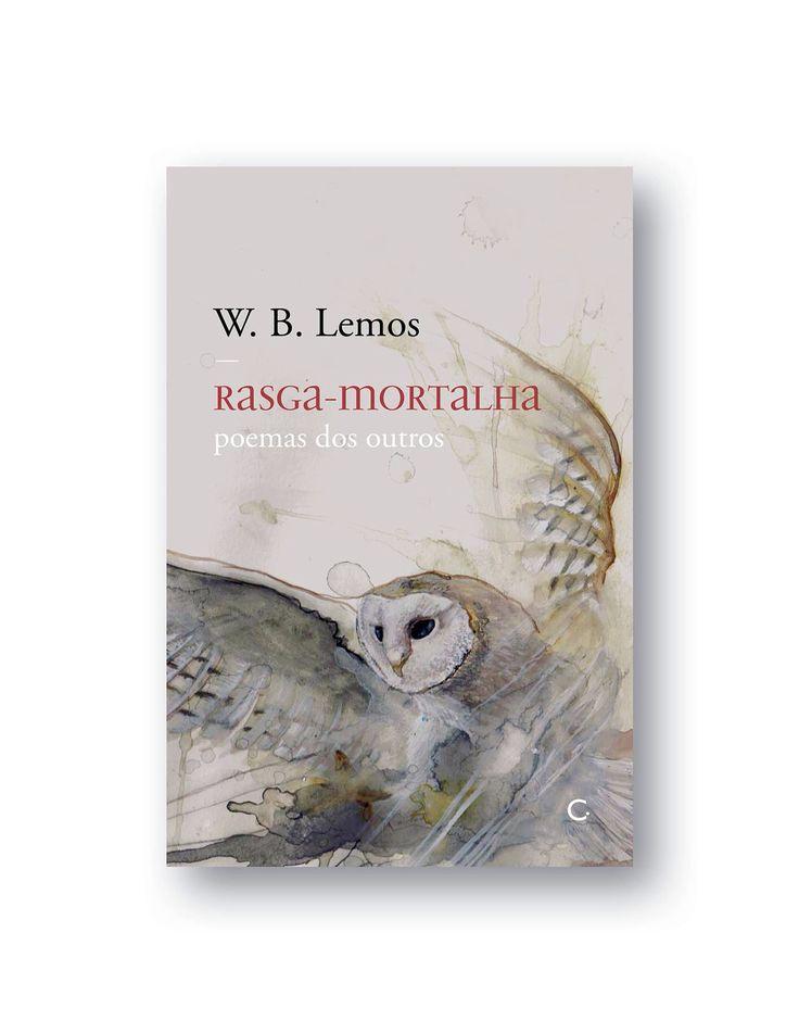 Capa do livro rasga mortalha de poemas de w.B lemos com uma aquarela minha na edição final também tem ilustrações minhas