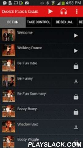 Dance Floor Game - Free  Android App - playslack.com , World's #1 Night Club Dance Instructor Reveals How to Seduce, Make Out With, and Take Home Women from the Dance Floor… Even if You're Awful with Women and Terrible at Dancing!- Learn moves anyone can learn, even beginners: smooth dance openers, basic dance moves, kino escalation, kiss closes, transitions on and off the dance floor. - Learn not only the dance movements, but the psychology of how to turn a woman on while dancing.- Have…