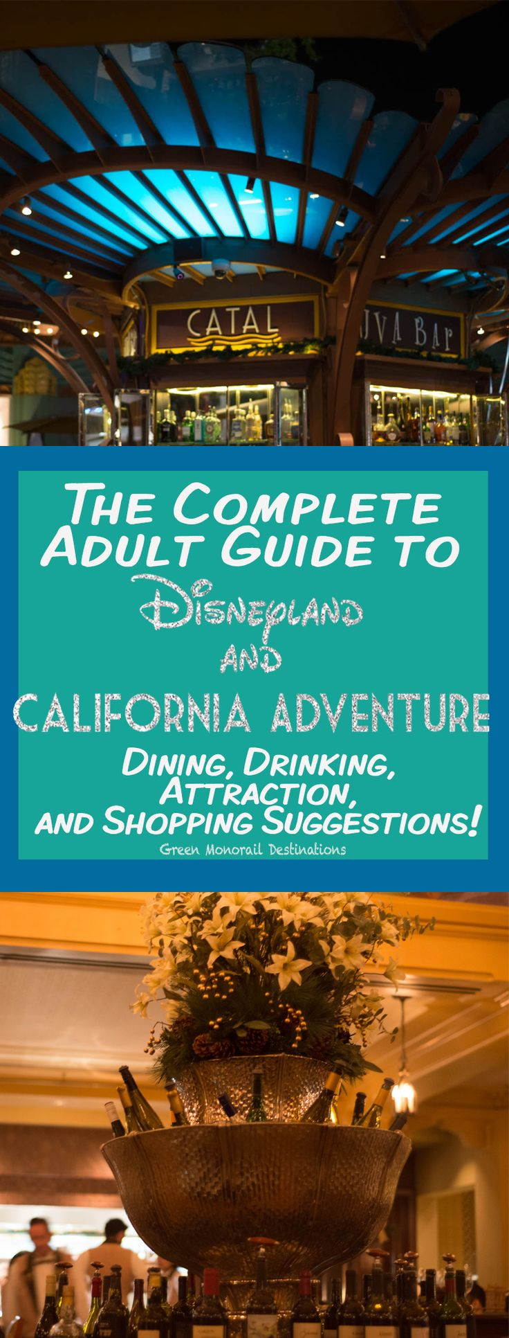 California Map Disney%0A The Complete Adult Guide to Disneyland and Disney World  Shopping  Dining   Drinking