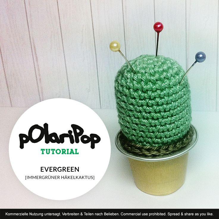 Polaripop Tutorial: Evergreen - Immergrüner Häkelkaktus - - - - - DIY Chrochet cactus