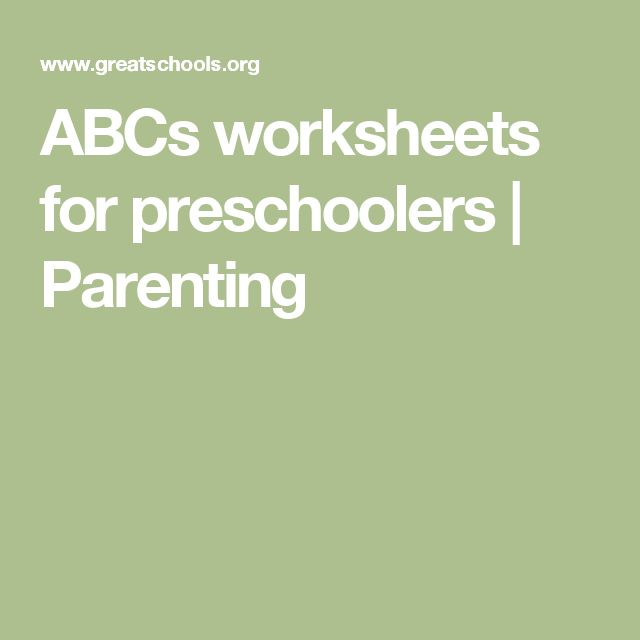 ABCs worksheets for preschoolers | Parenting