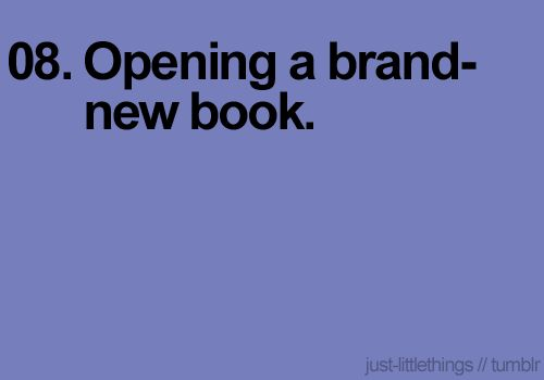 Such a great feelingLittle Things, New Adventure, Brandnew, Book Nerd, Brand New, Favorite Things, Libraries Book, New Book, New Friends