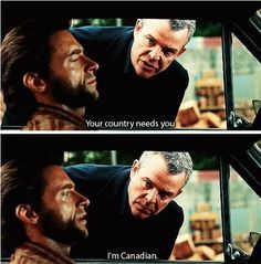 Canada tends not to need people like that