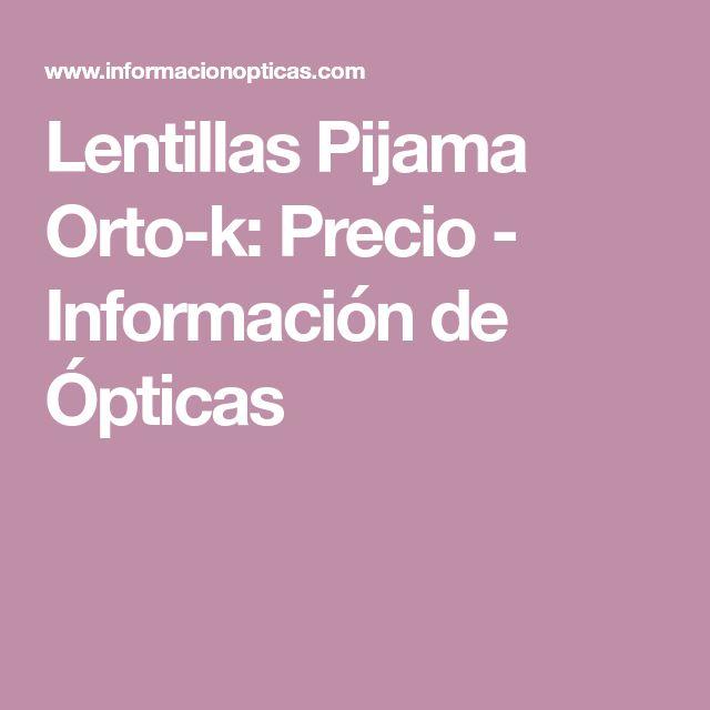 Lentillas Pijama Orto-k: Precio - Información de Ópticas