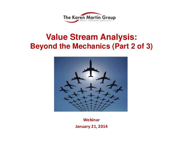 Value Stream Analysis: Beyond the Mechanics - Part 2 (Mapping Execution) by The Karen Martin Group, Inc. via slideshare